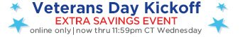 Veterans Day Kickoff | EXTRA SAVINGS EVENT | online only | now thru 11:59pm CT Wednesday
