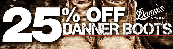 25 percent off Danner Boots