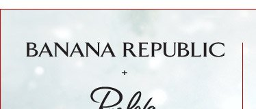 BANANA REPUBLIC +