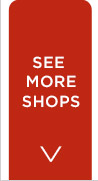 SEE MORE SHOPS