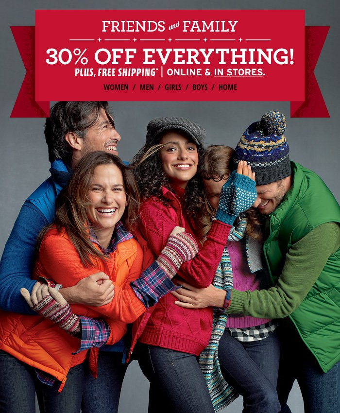 Friends & Family - 30% off Everything