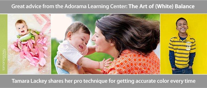 Adorama Learning Center - White Balance