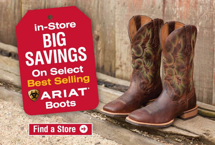 In-Store Big Savings On Select Best Selling Ariat Boots