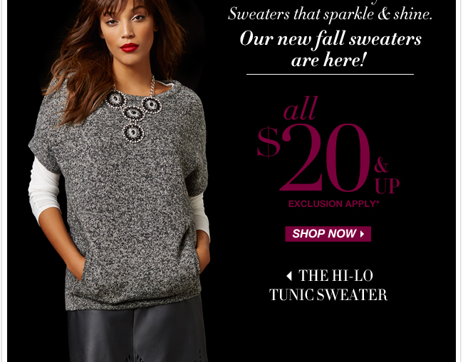 All sweaters $20 & up!