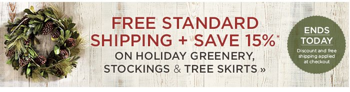 Free standard shipping plus save 15%