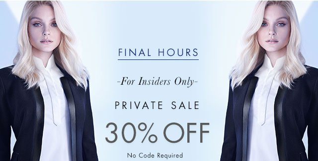 FINAL HOURS | PRIVATE SALE | 30% OFF