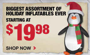 Holiday Inflatables starting at $19.98