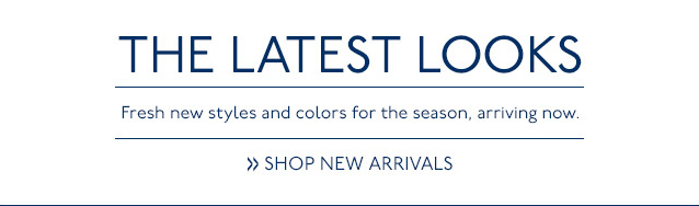 New Styles & Colors for the Season