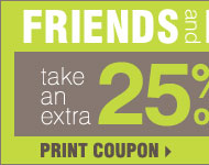 Friends & Family Sale! Extra 25% off nearly everything, including designer brands! Plus, 10% off cosmetics and fragrance** Print coupon.