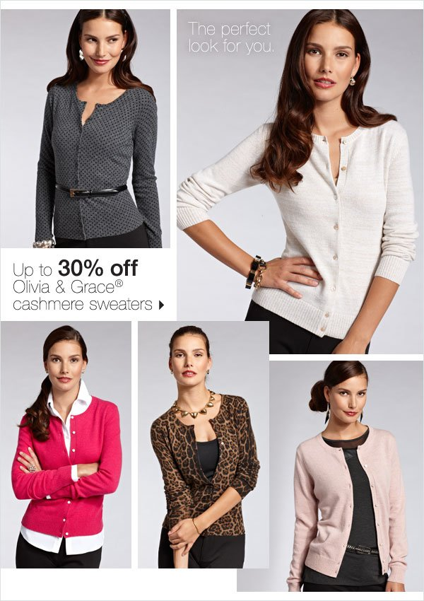 Up to 30% off Olivia & Grace® cashmere sweaters. Shop now.