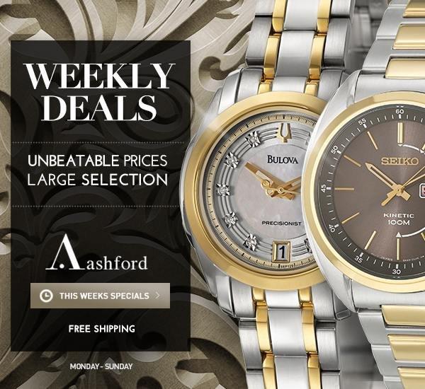 Weekly Deals at Ashford.com!