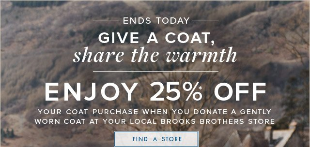 ENDS TODAY - GIVE A COAT - SHARE THE WARMTH