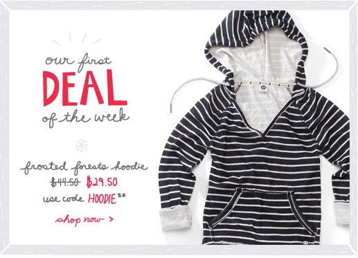 Deal of the Week. Glacial Sweatshirt. Use code HOOIDE to save $20