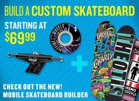 New Decks are in, Build a Custom Skateboard!