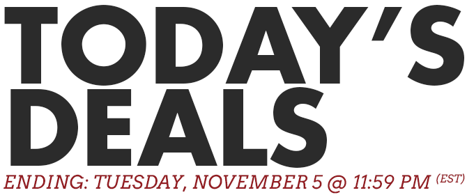 Today's Deals - Ending Tuesday, November 5