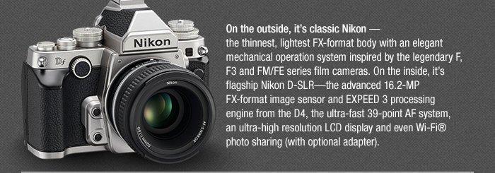 Adorama - On the outside it's classic Nikon, on the inside it's flagship Nikon DSLR