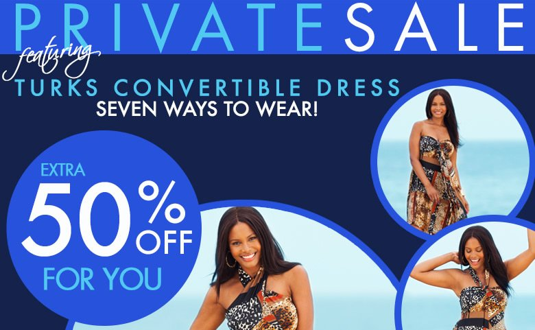 Private Sale - featuring Turks Convertible Dress - Seven Ways to Wear