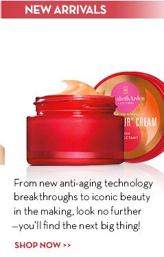 NEW ARRIVALS. From new anti-aging technology breakthroughs to iconic beauty in the making, look no further - you'll find the next big thing! SHOP NOW.