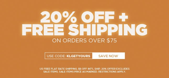 Get 20% + Free Shipping on Orders Over $75!