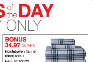 BONUS 34.97 Queen Pointehaven flannel sheet sets.