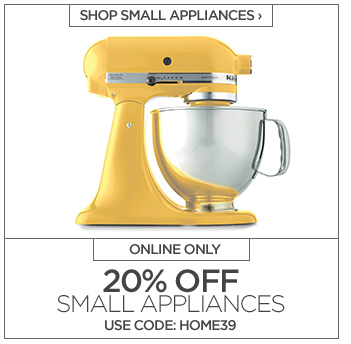 SHOP SMALL APPLIANCES ›  ONLINE ONLY  20% OFF SMALL APPLIANCES  USE CODE: HOME39