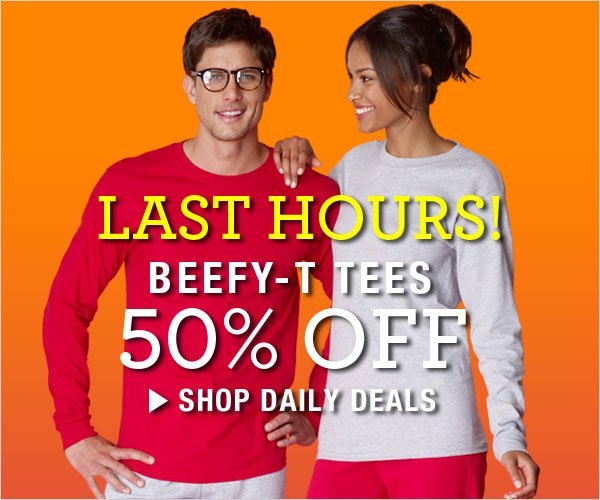 Last Hours: 50% off Beefy-T Tees