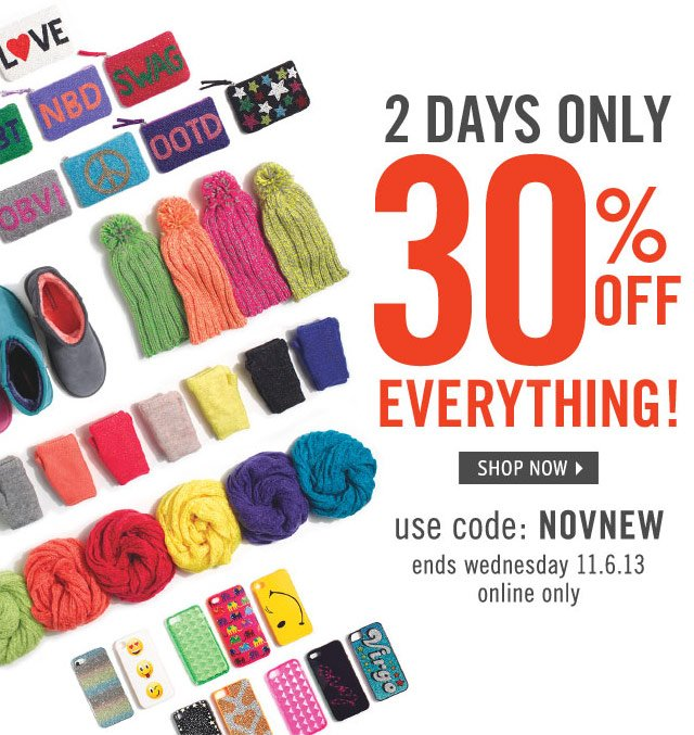 BUY MORE, SAVE MORE! use code NEWNOV - ends 11.5 - online & in stores