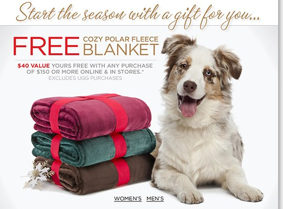 Start the season with a gift for you! Enjoy a FREE Cozy Polar Fleece Blanket with any purchase of $150 or more.* Shop NEW markdowns during our Holiday Weekend Sale, plus more great styles online and in stores at The Walking Company.