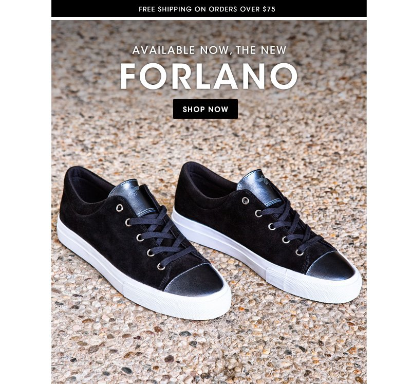 Available now, the new Forlano.