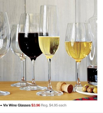 Viv Wine Glasses $3.96 each Reg. $4.95  each