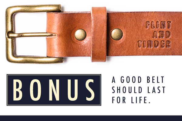 ...we're also got belts built for life too.