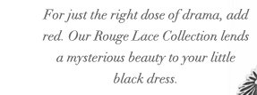 Rouge Lace collection