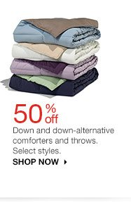 50% off Down and down-alternative comforters and throws. Select styles. SHOP NOW