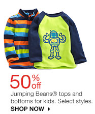 50% off Jumping Beans tops and bottoms for kids. Select styles. SHOP NOW
