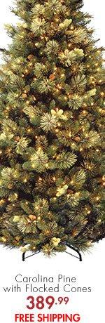 Carolina Pine with Flocked Cones 389.99 FREE SHIPPING