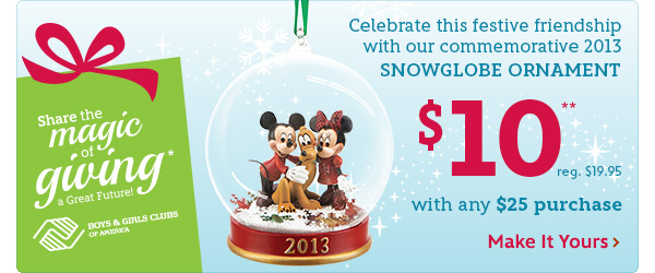 $10 Snowglobe Ornament with any $25 purchase | Shop Now