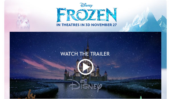 Disney Frozen In Theatres in 3D November 27 - Watch the Trailer