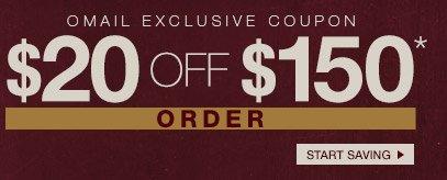 OMAIL COUPON - $20 off $150* Order - Start Saving