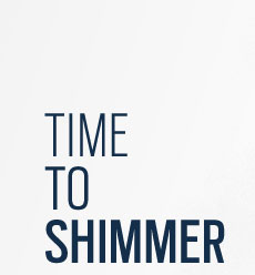 Time to Shimmer