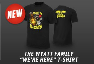 "Wyatt Family ""We're Here"" Authentic T"