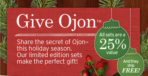 Give Ojon Share the secret of Ojon™ this holiday season. Our  limited edition  sets make the perfect gift! All sets are a 25% value! And they ship FREE  & GIFTWRAPPED