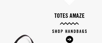 TOTES AMAZE | SHOP HANDBAGS