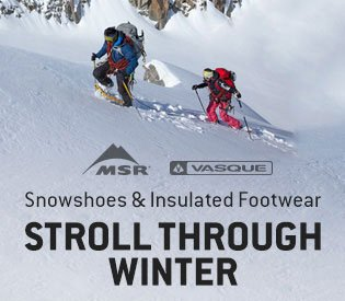 New Snowshoes & Insulated Footwear