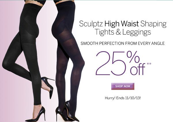 Sculptz High Waist Shaping Tights and Leggings are 25% Off.No Promo Code necessary. Plus receive free standard shipping on all orders of $40 or more.