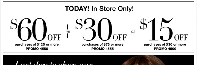 Today, save $60 in stores only!