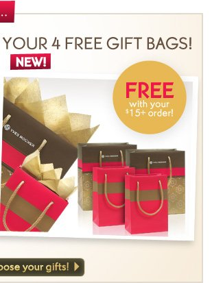 YOUR 4 FREE GIFT BAGS!