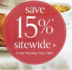 Save 15% sitewide. Ends Monday, Nov. 18th.