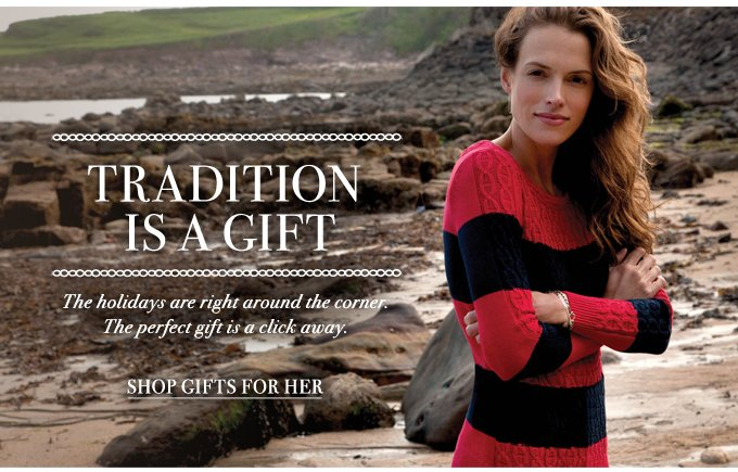 Tradition is a gift. Shop the Holiday Gift Shop.