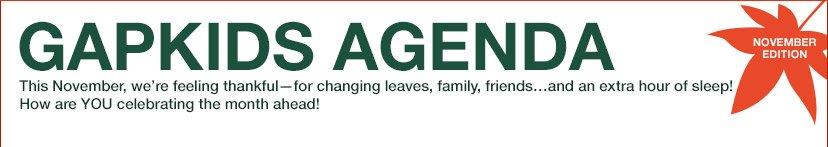 GAP AGENDA | NOVEMBER EDITION