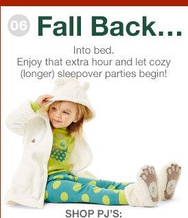Fall Back... | SHOP PJ'S: